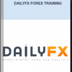 DailyFX – DailyFX Forex Training