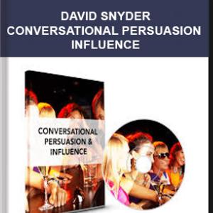 David Snyder – Conversational Persuasion & Influence