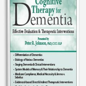 Dementia and the Aging Brain by ROY D. STEINBERG, Peter R. Johnson, John Arden
