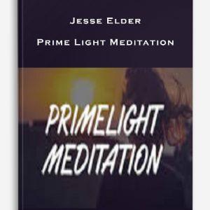 Jesse Elder – Prime Light Meditation