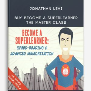 Jonathan Levi – Buy Become a SuperLearner – The Master Class