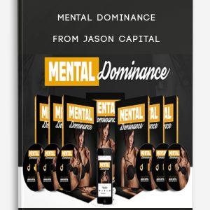 Mental Dominance from Jason Capital