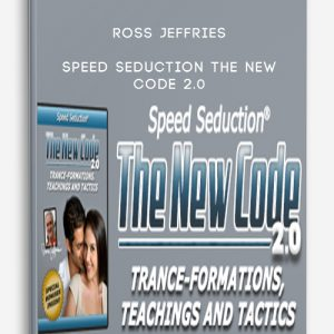Ross Jeffries – Speed Seduction The New Code 2.0