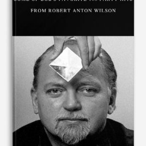 Some of Bob's Favorite 100 Party Hits by Robert Anton Wilson