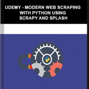 Udemy – Modern Web Scraping with Python using Scrapy and Splash
