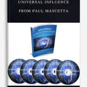 Universal Influence by Paul Mascetta