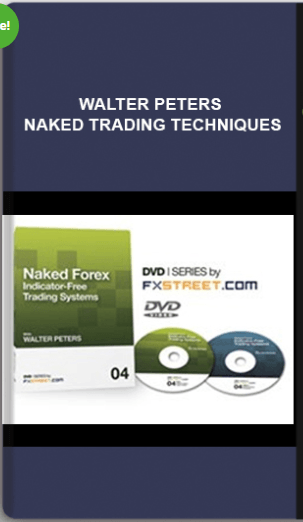 Walter Peters – Naked Trading Techniques
