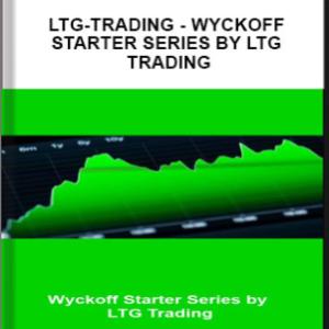 ltg-trading – Wyckoff Starter Series by LTG Trading