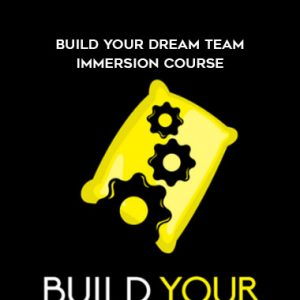 Ben Adkins – Build Your Dream Team Immersion Course