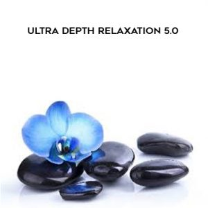 Talmadge Harper – Ultra Depth Relaxation 5.0