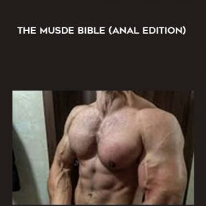 The musde bible (Anal edition)