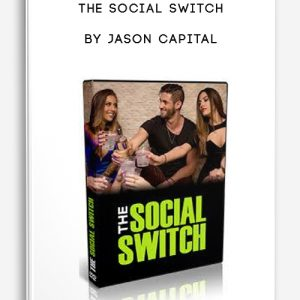 The social Switch by Jason Capital