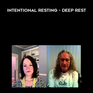 Deep Rest by Dan Howard by Intentional Resting