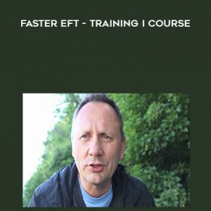 Faster EFT – Training I Course by Robert Smith