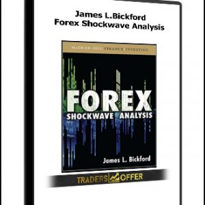 Forex Shockwave Analysis by James L.Bickford
