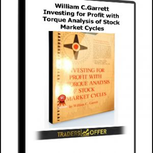 Investing for Profit with Torque Analysis of Stock Market Cycles by William C.Garrett