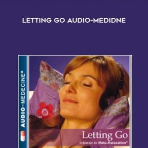 Letting Go Audio-Medidne by Psychomed