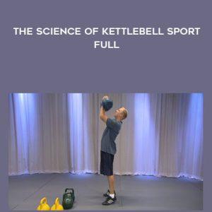 The Science Of Kettlebell Sport – Full by Denis Kanygin