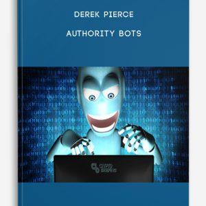 Authority Bots by Derek Pierce