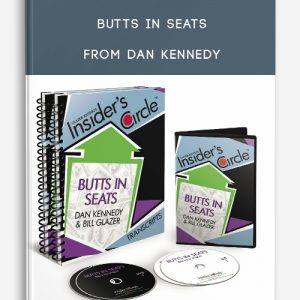 Butts in Seats from Dan Kennedy