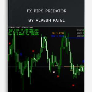 FX Pips Predator by Alpesh Patel