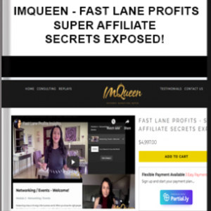 IMQueen – Fast Lane Profits – Super Affiliate Secrets Exposed!