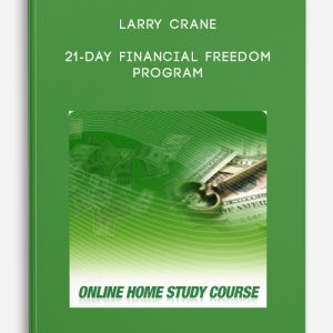 21-Day Financial Freedom Program by Larry Crane
