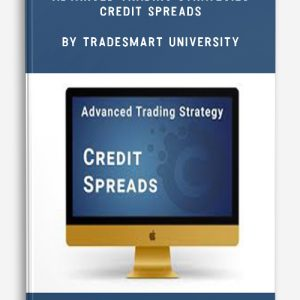 Advanced Trading Strategies – Credit Spreads by TradeSmart University
