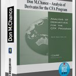 Analysis of Derivates for the CFA Program by Don M.Chance