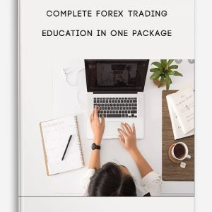 Complete Forex Trading Education in One Package
