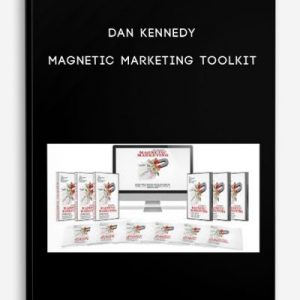 Dan Kennedy – Magnetic Marketing Toolkit