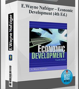 Economic Development by E.Wayne Nafziger