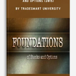 Foundations Of Stocks And Options (2015) by TradeSmart University