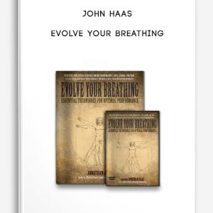 John Haas – Evolve Your Breathing