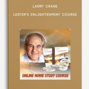 Lester's Enlightenment Course by Larry Crane