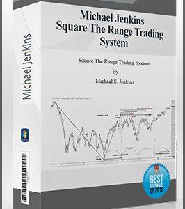 Michael Jenkins – Square The Range Trading System