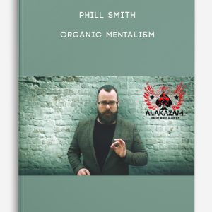 Organic Mentalism by Phill Smith