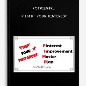 PotPieGirl – 'P.I.M.P' Your Pinterest