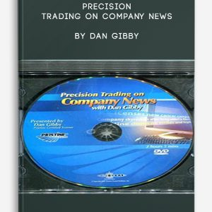 Precision Trading on Company News by Dan Gibby