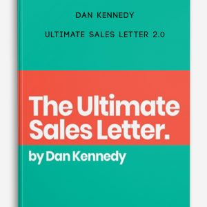 Ultimate Sales Letter 2.0 by Dan Kennedy