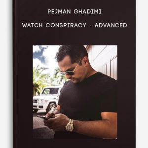 Watch Conspiracy – Advanced by Pejman Ghadimi