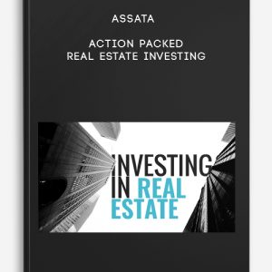 Action Packed Real Estate Investing by Assata