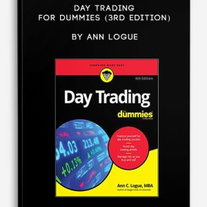 Day Trading for Dummies (3rd Edition) by Ann Logue