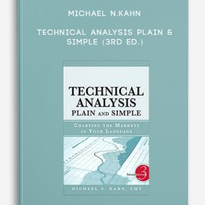 Michael N.Kahn – Technical Analysis Plain & Simple (3rd Ed.)