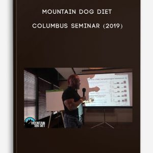 Mountain Dog Diet – Columbus Seminar (2019)