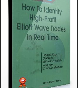 Myles Wilson Walker – How To Indentify High-Profit Elliott Wave Trades in Real Time
