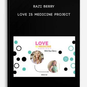 Razi Berry – Love Is Medicine Project