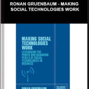 Ronan Gruenbaum – Making Social Technologies Work