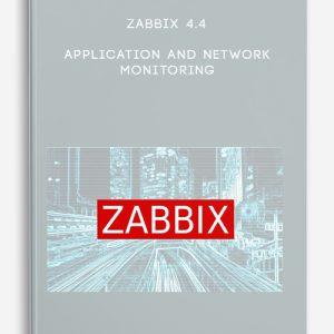 Zabbix 4.4 Application and Network Monitoring