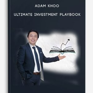 Adam Khoo – Ultimate Investment Playbook